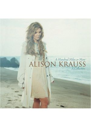 Alison Krauss - A Hundred Miles or More... A Collection (Music CD)
