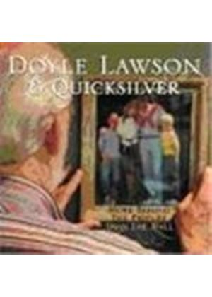 Doyle Lawson & Quicksilver - More Behind The Picture Than The Wall