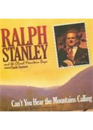 Ralph Stanley & The Clinch Mountain Boys - Can't You Hear The Mountains Calling (Music CD)