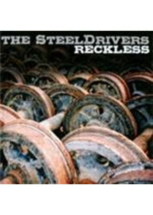 Steeldrivers (The) - Reckless (Music CD)