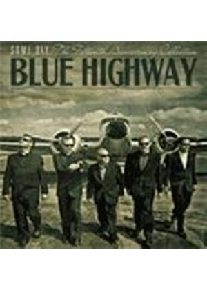 Blue Highway - Some Day (The Fifteenth Anniversary Collection) (Music CD)