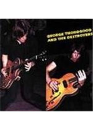 George Thorogood - George Thorogood & The Destroyers