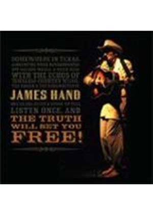 James, Hand - Truth Will Set You Free, The