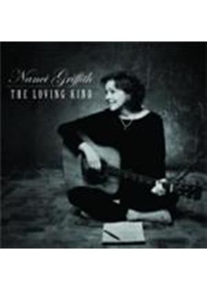 Nanci Griffith - The Loving Kind (Music CD)