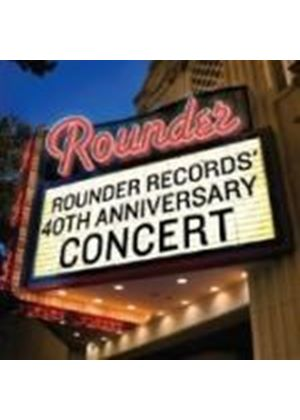 Various Artists - Rounder Records 40th Anniversary Concert (Music CD)