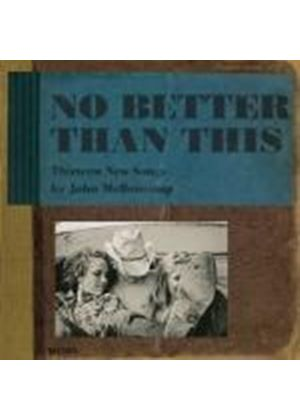 John Mellencamp - No Better Than This (Music CD)