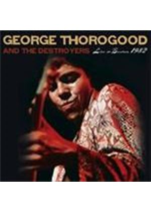George Thorogood & The Destroyers - Live In Boston (Music CD)