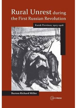 Rural Unrest During The First Russian Revolution