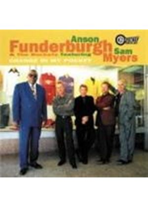 Anson Funderburgh & The Rockets - Which Way Is Texas