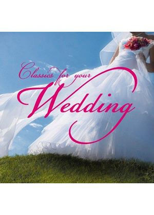 Classics for Your Wedding (Music CD)
