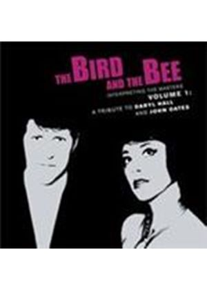 Bird And The Bee (The) - Interpreting The Masters Vol.1 (A Tribute To Daryl Hall And John Oates) (Music CD)