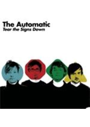 The Automatic - Tear The Signs Down (Music CD)