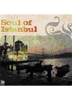 Various Artists - Soul Of Istanbul (Music CD)