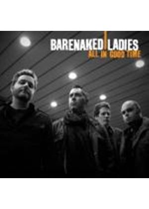 Barenaked Ladies - All in Good Time (Music CD)