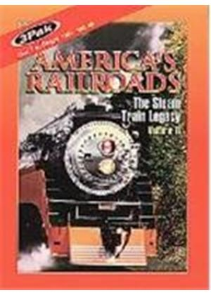 America's Railroads - The Steam Train Legacy Vol.2