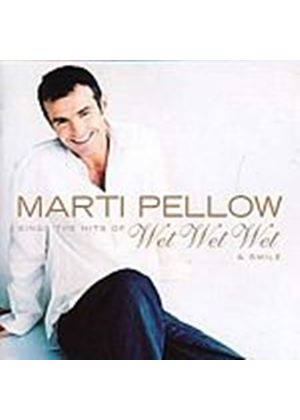 Marti Pellow - Marti Pellow Sings The Hits Of Wet Wet Wet & More (Music CD)