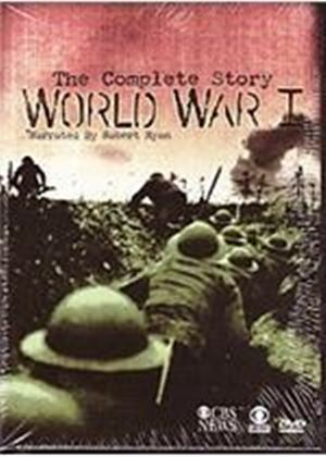 Complete Story Of World War 1