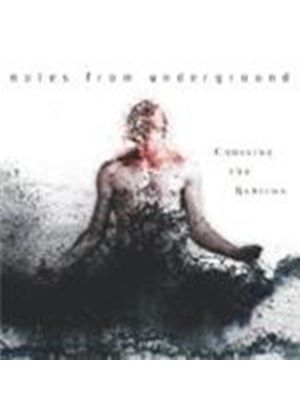 Notes From The Underground - Crossing The Rubicon (Music CD)