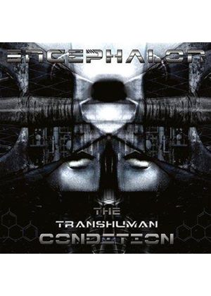 Encephalon - Transhuman Condition (Music CD)