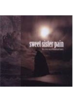 Sweet Sister Pain - Seven Seas Of Blood And Honey, The (Music CD)