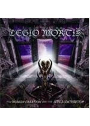 Legio Mortis - Human Creation And The Devils, The (Music CD)