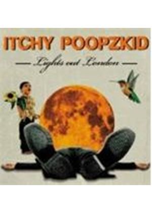 Itchy Poopzkid - Lights Out London (Music CD)