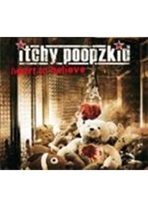Itchy Poopzkid - Heart To Believe (Music CD)
