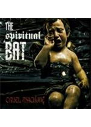 Spiritual Bats - Cruel Machine (Music CD)
