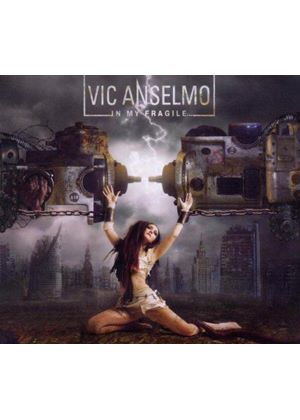 Vic Anselmo - In My Fragile (Music CD)