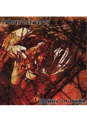 Nano Infect - Circuity of Blades (Music CD)