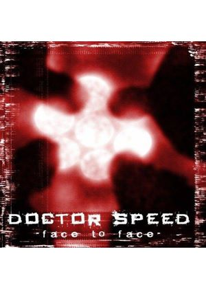 Doctor Speed - Face To Face (Music CD)