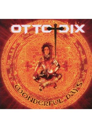 Otto Dix - Wonderful Days (Music CD)