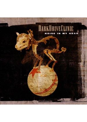 DarkDriveClinic - Noise in My Head (Music CD)