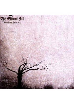 Eternal Fall - Emptiness, Vol. 1 & 2 (Music CD)