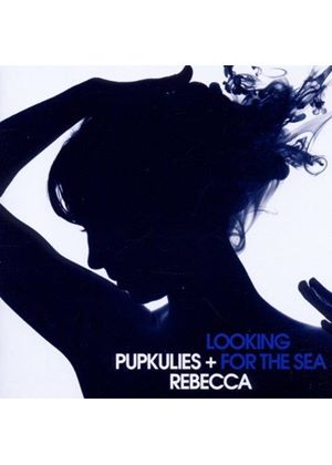 Pupkulies & Rebecca - Looking for the Sea (Music CD)