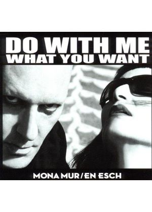 En Esch - Do With Me What You Want (Music CD)