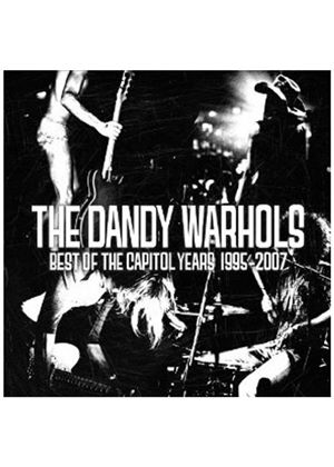 Dandy Warhols (The) - Best Of The Capitol Years, The (1995-2007) (Music CD)