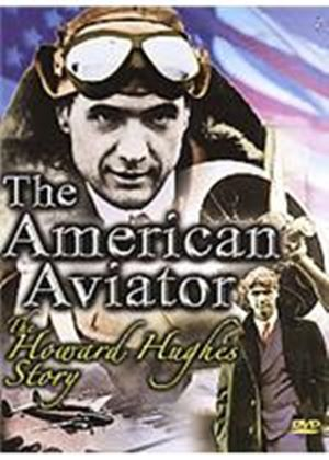 Howard Hughes Story - The American Aviator