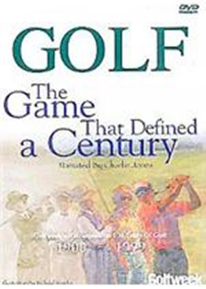 Golf - The Game That Defined A Century