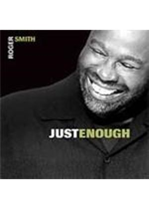 Roger Smith - Just Enough (Music CD)