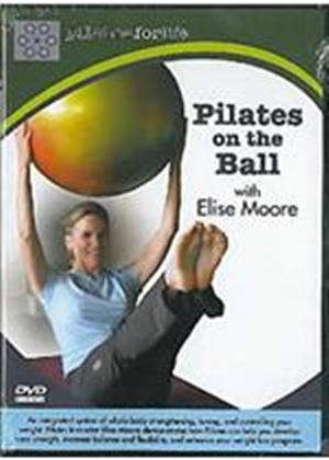 Pilates On The Ball - With Elise Moore