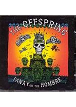 The Offspring - Ixnay On The Hombre (Music CD)