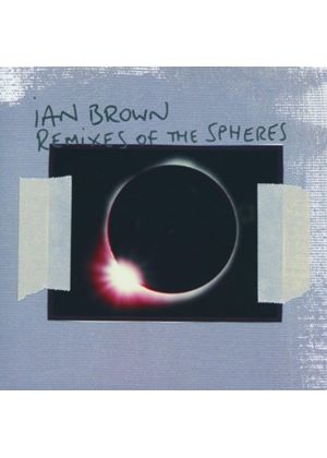 Ian Brown - Remixes Of The Spheres (Music CD)