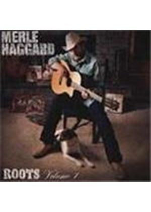 Merle Haggard - Roots Vol.1