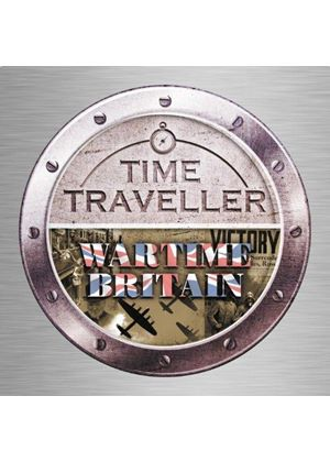 Time Traveller: Wartime Britain (Music CD)
