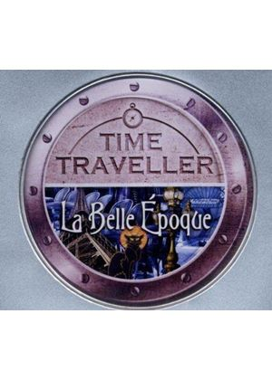 Time Traveller: La Belle Epoque (Music CD)