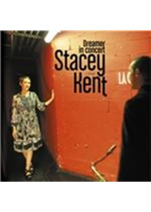 Stacey Kent - Dreamer in Concert (Live Recording) (Music CD)
