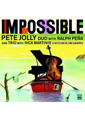 Pete Jolly - Impossible/5 O'Clock Shadows (Music CD)