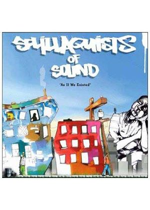 Sollilaquists of Sound - As If We Existed
