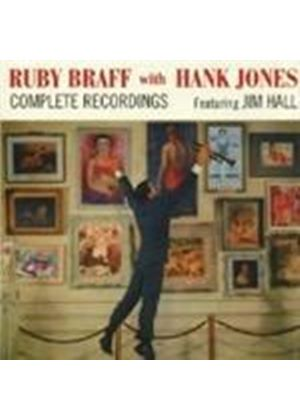 Ruby Braff & Hank Jones/Jim Hall - Complete Recordings